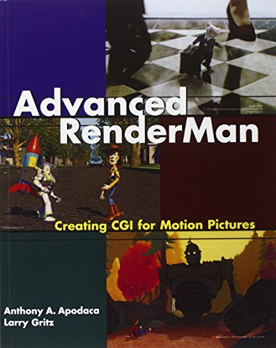 Advanced RenderMan by Anthony A. Apodaca, Larry Gritz