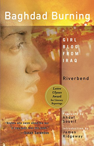 Baghdad Burning: Girl Blog from Iraq, Riverbend