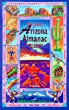 The Great Arizona Almanac:  Facts About Arizona