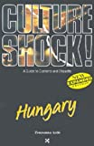 Culture Shock! Hungary