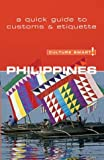 Culture Smart! Philippines: A Quick Guide to Customs & Etiquette