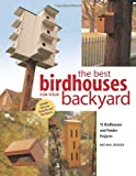 The Best Birdhouses for Your Backyard