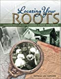 Locating Your Roots: Discover Your Ancestors Using Land Records