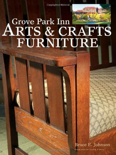 Grove Park Inn Arts & Crafts Furniture (Popular Woodworking)