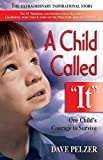 Book Cover: A Child Called It By Dave Pelzer
