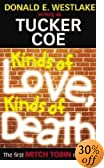 Kinds of Love, Kinds of Death by  Donald E. Westlake, et al (Paperback)