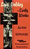 Luis Valdez--early works [electronic resource] : Actos, Bernabé, and Pensamiento serpentino.