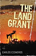 The Land Grant by Carlos Cisneros