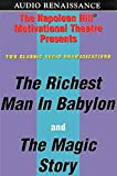 Buy Richest Man in Babylon and the Magic Story: Two Stories That Dramatize Napoleon Hill's Philosophy of Personal Achievement and Formulas for Success from Amazon