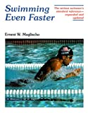 Swimming Even Faster, written by Ernest W. Maglischo