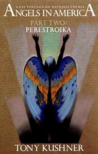 Angels in America, Part Two: Perestroika, Kushner, Tony