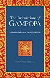 The Instructions of Gampopa: A Precious Garland of the Supreme Path