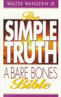 The Simple Truth A Bare Bones Bible