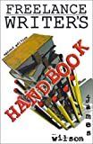 Freelance Writer's Handbook, Wilson, James
