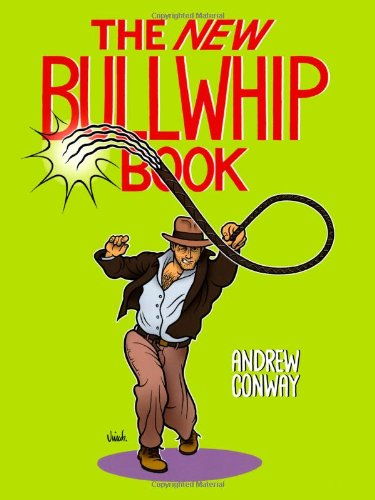 The New Bullwhip Book, Conway, Andrew
