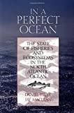 Perfect Ocean: State of Fisheries and Ecosystems