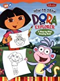 How to Draw Nick Jr Dora the Explorer: A Step by Step Drawing Book (How to Draw Series)
