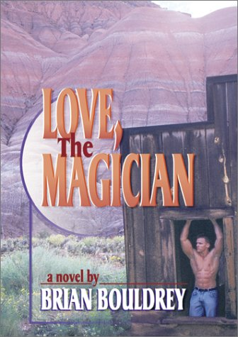 Love, the Magician