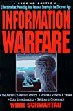 Information Warfare: Cyberterrorism : Protecting Your Personal Security in the Electronic Age/Winn Schwartau
