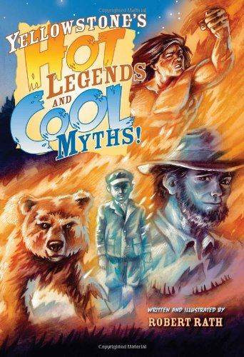 Yellowstone Hot Legends and Cool Myths cover