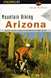 Mountain Biking Arizona (Falcon Guide)