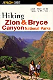 Utah Hiking: Hiking Zion and Bryce Canyon National Parks (FalconGuide)
