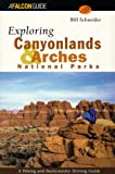 Utah Hiking: Exploring Canyonlands and Arches National Parks (FalconGuide)