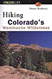 Hiking Colorado's Weminuche Wilderness (FalconGuide)
