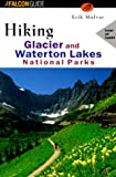 Canada Hiking: Hiking Glacier and Waterton Lakes National Parks (FalconGuide)