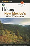 Hiking New Mexico's Gila Wilderness (FalconGuide)