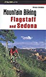 Mountain Biking Flagstaff and Sedona (Falcon Guide)