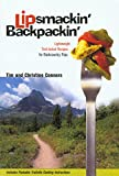 Lipsmackin' Backpackin' : Lightweight, Trail-Tested Recipes for Backcountry Trips