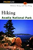 Maine Camping: Falcon Hiking Acadia National Park (Hiking)