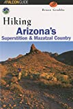 Hiking Arizona's Superstition and Mazatzal Country (Hiking)