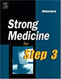 Strong Medicine for the USMLE Step 3