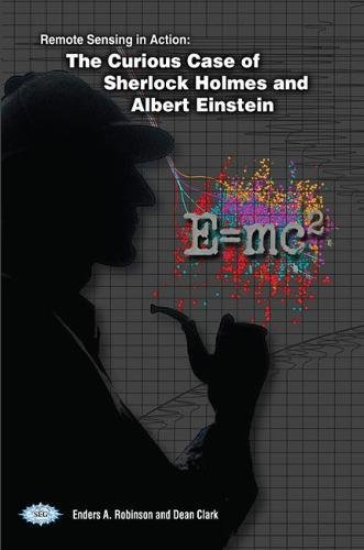 Remote sensing in action : the curious case of Sherlock Holmes and Albert Einstein