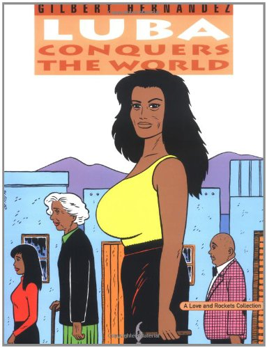 Love & Rockets Vol.14: Luba Conquers the World, Hernandez, Gilbert