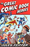 Great Comic Book Heroes, The