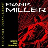The Comics Journal Library: Frank Miller