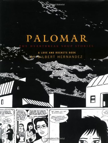 Palomar: The Heartbreak Soup Stories, by Hernandez, G.