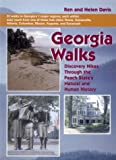 Georgia Walks: Discovering Hikes Through the Peach State's Natural and Human History