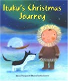 Ituku's Christmas Journey