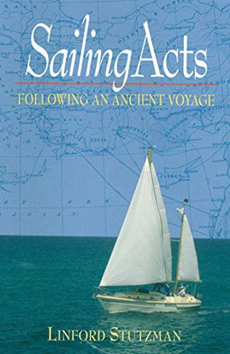 Buy the book Linford Stutzman , SailingActs : Following an Ancient Voyage