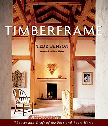 Download Best Seller Timberframe The Art And Craft Of The Post