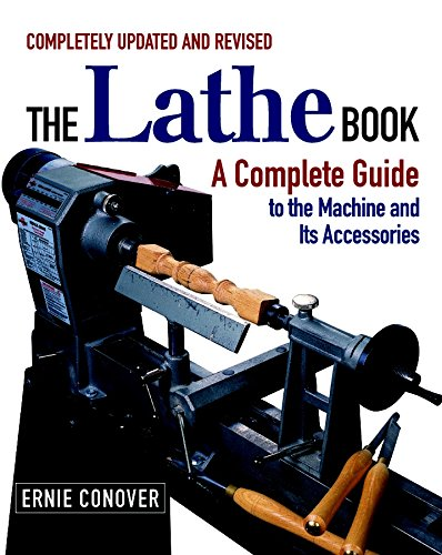 PDF The Lathe Book A Complete Guide to the Machine and Its Accessories