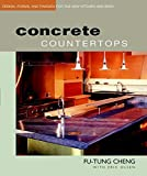 Concrete Countertops: Design, Form, and Finishes for the New Kitchen and Bath