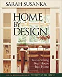 Home by Design: Transforming Your House Into Home by Sarah Susanka (Hardcover -- February 1, 2004)