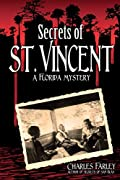 Secrets of St. Vincent by Charles Farley