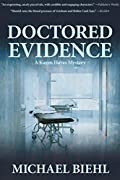 Doctored Evidence by Michael Biehl