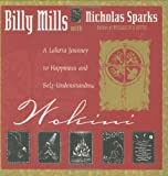 Wokini: A Lakota Journey to Happiness and Self-Understanding (Religion and Spirituality) by Billy Mills, Nicholas Sparks (Paperback)